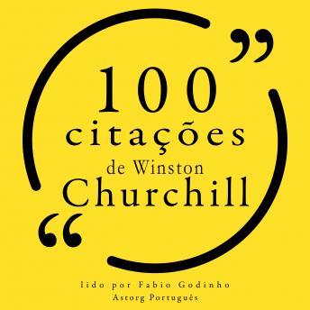 100 citações de Winston Churchill: Recolha as 100 citações de