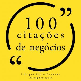 100 cotações de negócios: Recolha as 100 citações de