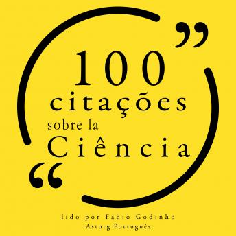 100 citações sobre ciência: Recolha as 100 citações de