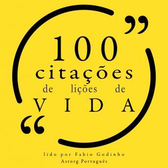 100 citações de lições de vida: Recolha as 100 citações de
