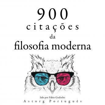 900 citações da filosofia moderna: Recolha as melhores citações