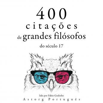 400 citações de grandes filósofos do século 17: Recolha as melhores citações