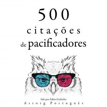 500 citações de pacificadores: Recolha as melhores citações