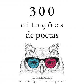 300 citações de poetas: Recolha as melhores citações