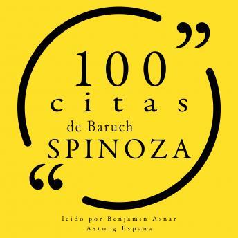 100 citas de Baruch Spinoza: Colección 100 citas de