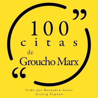 100 citas de Groucho Marx: Colección 100 citas de