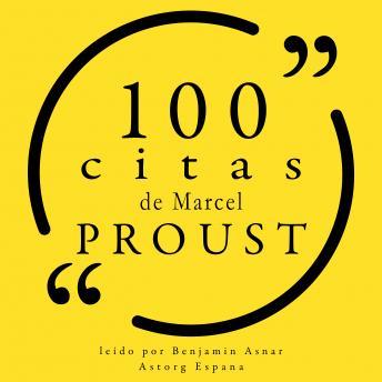 100 citas de Marcel Proust: Colección 100 citas de