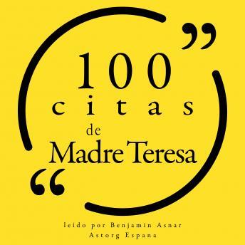 100 citas de la Madre Teresa: Colección 100 citas de