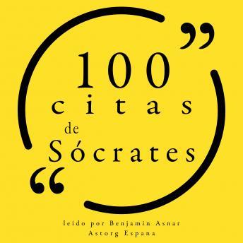 100 citas de Sócrates: Colección 100 citas de
