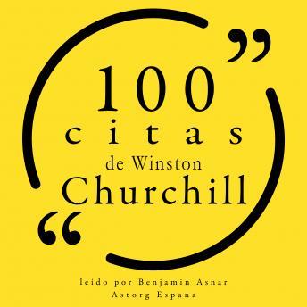 100 citas de Winston Churchill: Colección 100 citas de
