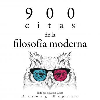 900 citas de la filosofía moderna: Colección las mejores citas
