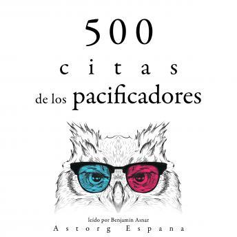 500 citas de los pacificadores: Colección las mejores citas
