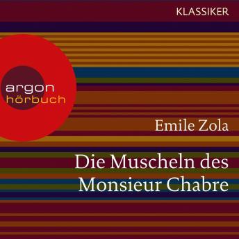 Die Muscheln des Monsieur Chabre (Ungekürzte Lesung)