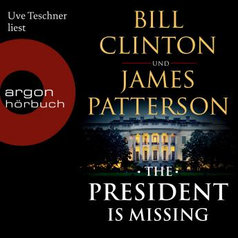 Download President is Missing (Ungekürzte Lesung by James Patterson, Bill Clinton