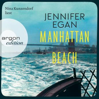 Manhattan Beach (Ungekürzte Lesung)