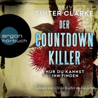 Der Countdown-Killer - Nur du kannst ihn finden (Gekürzte Lesung)