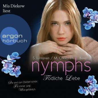 Nymphs, 1.2: Tödliche Liebe  (Ungekürzte Fassung)