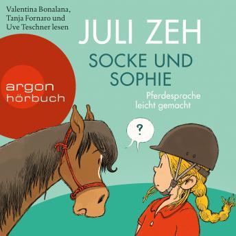 Socke und Sophie - Pferdesprache leicht gemacht (Ungekürzt)