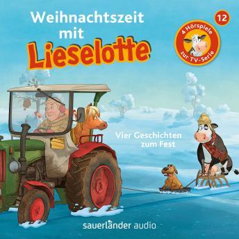 Lieselotte Filmhörspiele, Folge 12: Weihnachtszeit mit Lieselotte (Vier Hörspiele)