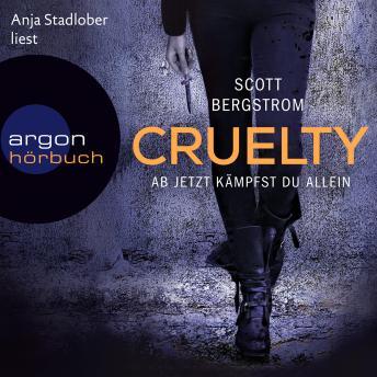 Cruelty - Ab jetzt kämpfst du allein (Ungekürzte Lesung)
