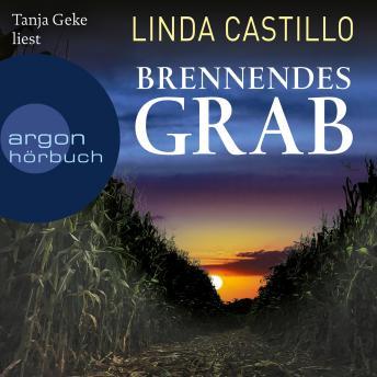 Brennendes Grab - Kate Burkholder ermittelt, Band 10 (Ungekürzte Lesung)