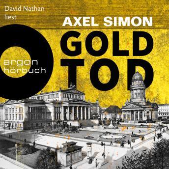 Goldtod - Gabriel Landow, Band 2 (Ungekürzt)