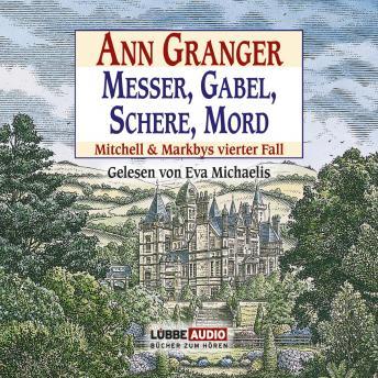 Messer, Gabel, Schere, Mord - Mitchell & Markbys vierter Fall (Gekürzt)