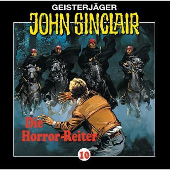 John Sinclair, Folge 10: Die Horror-Reiter