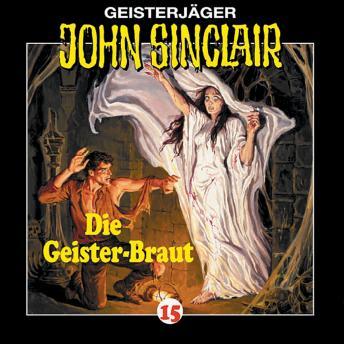 John Sinclair, Folge 15: Die Geisterbraut