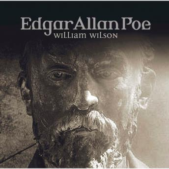 Edgar Allan Poe, Folge 32: William Wilson, Edgar Allan Poe