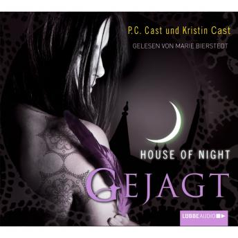 Gejagt - House of Night, Kristin Cast, P.C. Cast