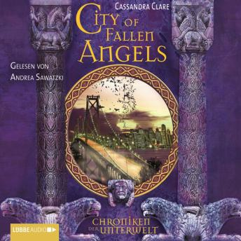 City of Fallen Angels - Chroniken der Unterwelt