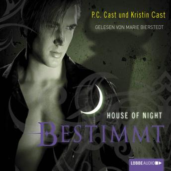 Download Bestimmt - House of Night by P.C. Cast, Kristin Cast
