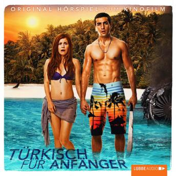 Türkisch für Anfänger - Original Hörspiel zum Kinofilm