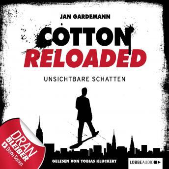 Jerry Cotton - Cotton Reloaded, Folge 3: Unsichtbare Schatten