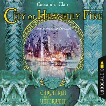 Download City of Heavenly Fire - Chroniken der Unterwelt by Cassandra Clare
