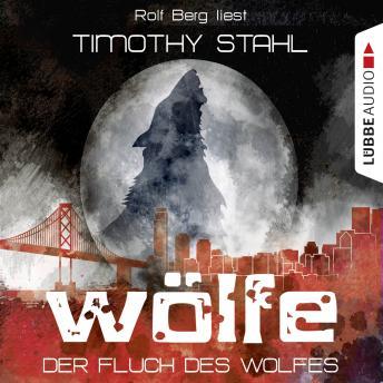 Wölfe, Folge 1: Der Fluch des Wolfes