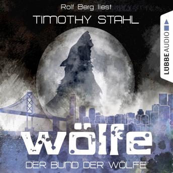 Wölfe, Folge 2: Der Bund der Wölfe