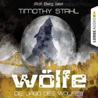 Wölfe, Folge 3: Die Jagd des Wolfes