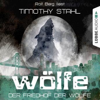 Wölfe, Folge 5: Der Friedhof der Wölfe