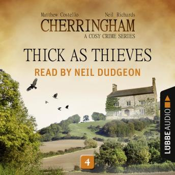 Thick as Thieves - Cherringham - A Cosy Crime Series: Mystery Shorts 4 (Unabridged)