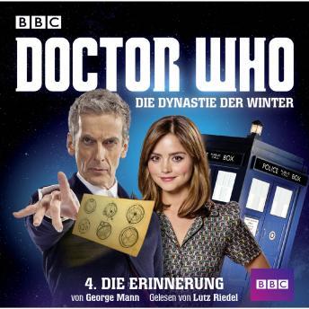 Doctor Who, Die Dynastie der Winter, Teil 4: Die Erinnerung