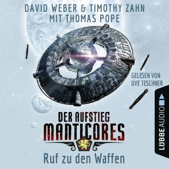 Ruf zu den Waffen - Der Aufstieg Manticores - Manticore-Reihe 2