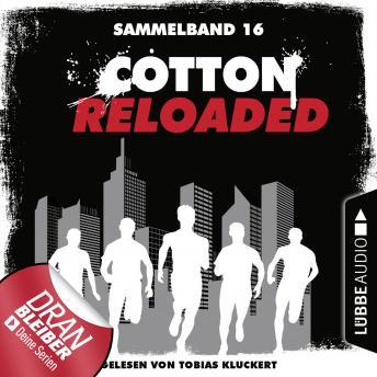Cotton Reloaded, Sammelband 16: Folgen 46-48 (Ungekürzt)