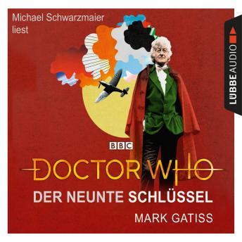 Doctor Who: Der neunte Schlüssel (Gekürzt)