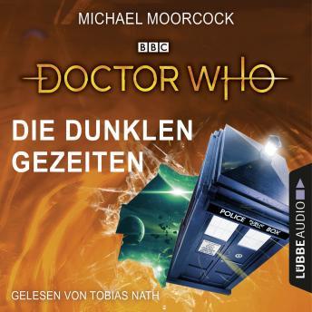 Doctor Who - Die dunklen Gezeiten (Gekürzt)