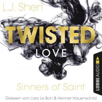 Twisted Love - Sinners of Saint 2 (Ungekürzt)