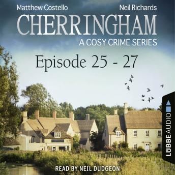 Episode 25-27 - A Cosy Crime Compilation - Cherringham: Crime Series Compilations 9 (Unabridged)