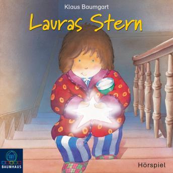 Lauras Stern, Folge 1: Lauras Stern (Hörspiel)