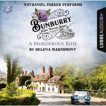A Murderous Ride - Bunburry - A Cosy Mystery Series, Episode 2 (Unabridged)